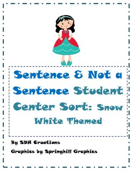 Sentence & Not a Sentence: Student Center Sort (Snow White Themed)