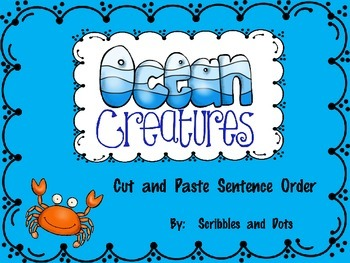 Sentence Order -- Cut and Paste with Ocean Creatures