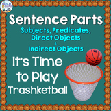 Sentence Parts (Subjects, Predicates & Objects) Trashketba