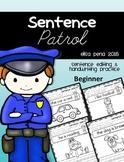 Sentence Patrol: Sentence Editing and Handwriting Practice