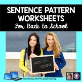 Back to School Sentence Patterns Writing Practice for Google Drive