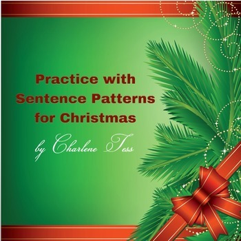 Sentence Patterns Practice for Christmas Google Drive Resource
