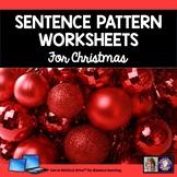 Christmas Sentence Patterns Practice Writing Worksheets
