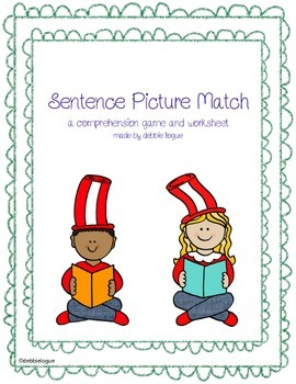 Sentence Picture Match: A comprehension game and worksheet