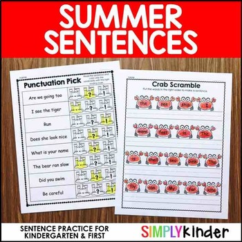 Sentence Practice for Kindergarten - Summer