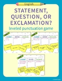 """Statement, Question, or Exclamation?"" – Leveled Punctuation and Literacy Game"
