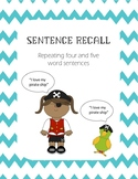 Sentence Repetition Recall