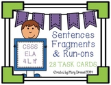Sentence, Run-On, Fragment TASK CARDS AND MORE