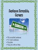 Sentence Scramble: Careers