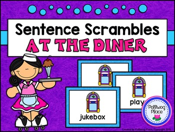 Sentence Scrambles: At the Diner Sentence Building Activity