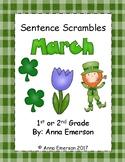 Sentence Scrambles March: Kindergarten, First Grade, Second Grade