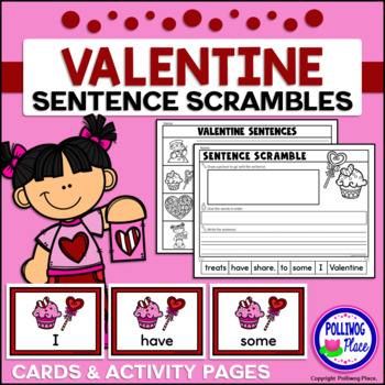 Sentence Scrambles: Valentine's Day Sentence Building Activity