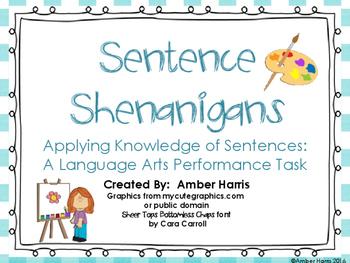 Sentence Shenanigans:  A Language Arts Performance Task