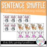 Sentence Shufflin' Differentiated Literacy Center