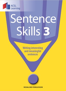 Sentence Skills – Writing Interesting and Meaningful Sente