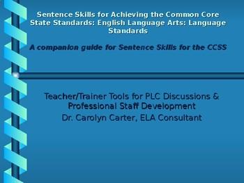 Sentence Skills for Achieving the Common Core ELA Language Arts Standards