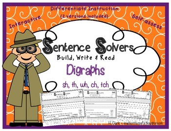 DIGRAPHS~ Interactive Sentence Building Activity~ Sentence Solvers