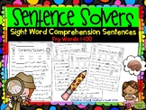 Sentence Solvers: Sight Word Comprehension Assessments Fry
