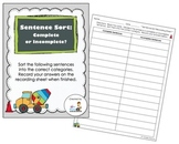 Sentence Sort:  Complete and Incomplete Sentences