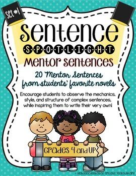Sentence Spotlight {A Collection of Mentor Sentences} SET 1