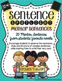 Sentence Spotlight {A Collection of Mentor Sentences} SET 1