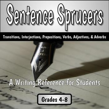 Sentence Sprucers - A Student Reference for Writing