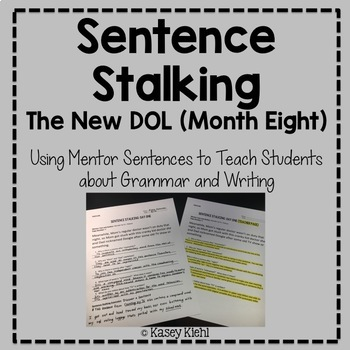 Sentence Stalking: The New DOL (Month Eight)