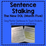 Sentence Stalking: The New DOL (Month Five)