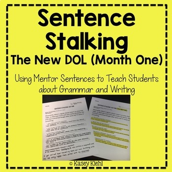 Sentence Stalking The New DOL Month One By Kasey Kiehl TpT