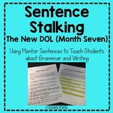 Sentence Stalking: The New DOL (Month Seven)