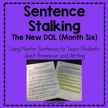 Sentence Stalking: The New DOL (Month Six)