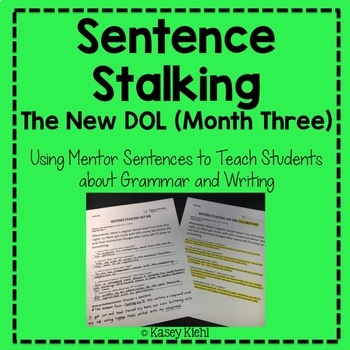 Sentence Stalking: The New DOL (Month Three)