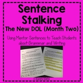 Sentence Stalking: The New DOL (Month Two)