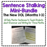 Sentence Stalking: The New DOL Months 1-3 {Mini BUNDLE}
