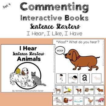 Sentence Starter Interactive Books - I Hear, I Like, I Have (Commenting)