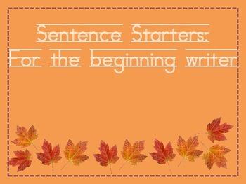Sentence Starters: For the beginning writer