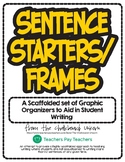Sentence Starters & Frames for Scaffolded Writing
