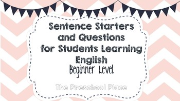 Sentence Starters and Questions for English Beginners (ESL/ELL,Online Teaching)