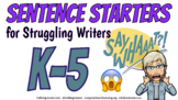 Sentence Starter Writing Prompts - Beginning and Strugglin