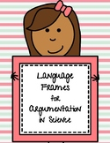 Language Frames for Argumentation in Science
