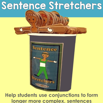 Sentence Stretchers: Conjunctions and Compound Sentences.