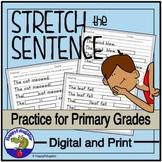 Sentence Stretching & Expanding - Writing Details w/ Digit