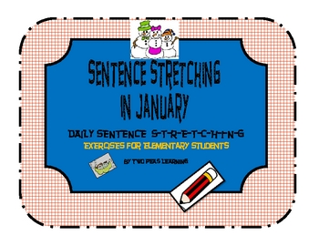 Sentence Stretching for January