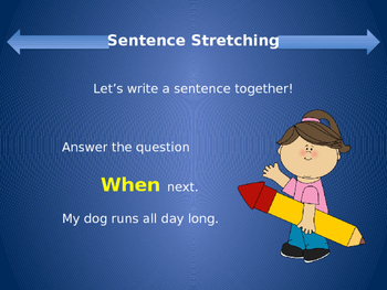 Sentence Stretching with W questions