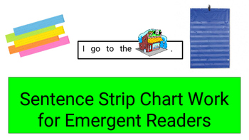 Sentence Strip Chart Work for Emergent Readers Set #2