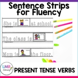 Parts of Speech Activity-Present Tense Verbs Sentence Strips