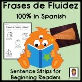 Sentence Strips: Practice Reading Fluency (Spanish: Frases de Fluidez)