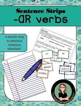 Sentence Structure Practice Spanish -AR verbs, Sentence Strips