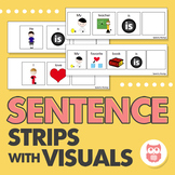 Sentence Strips with Visuals - Carrier Phrases to Increase Language