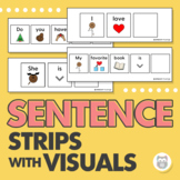 Sentence Strips with Visuals - Carrier Phrases to Increase